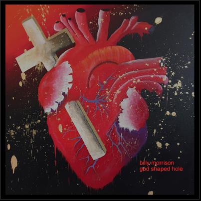 Billy Morrison - God Shaped Hole