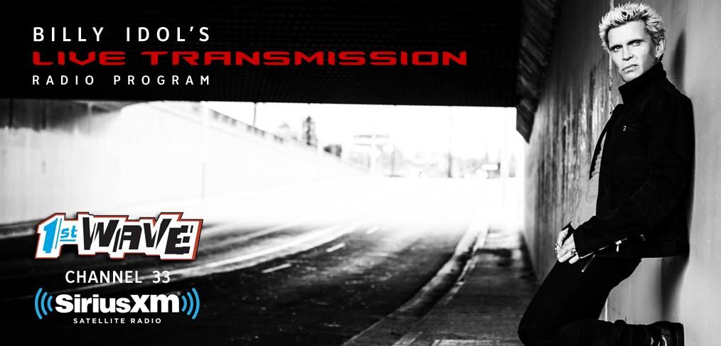 Billy Idol - Live Transmission - SiriusXM